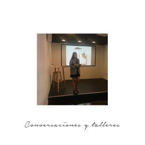Conversaciones y talleres